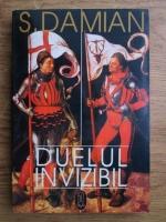 Anticariat: S. Damian - Duelul invizibil. Eseu despre Munchen si puterea de anticipare a artei