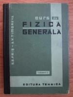 S. E. Fris, A. V. Timoreva - Curs de fizica generala (volumul 2)