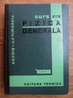 S. E. Fris, A. V. Timoreva - Curs de fizica generala (volumul 3)