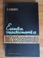 Anticariat: S. F. Oduev - Esenta reactionara a Nietzscheanismului