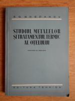S. G. Bogdanov - Studiul metalelor si tratamentul termnic al otelului