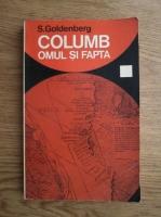 S. Goldenberg - Columb. Omul si fapta