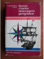 S. Goldenberg - Epoca marilor descoperiri geografice