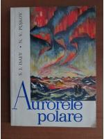 S. I. Isaev, N. V. Puskov - Aurorele polare