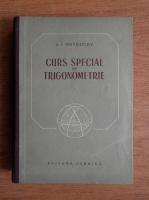 S. I. Novoselov - Curs special de trigonometrie