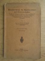 Anticariat: S. Jakobi - Betriebs-Chemie fur Maschinenbauer und Elektrotechniker (1930)