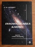 Anticariat: S. N. Lazarev - Diagnosticarea karmei (volumul 6)