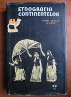 Anticariat: S. P. Tolstov - Etnografia continentelor (volumul 2, partea 2)