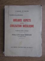 Anticariat: S. Rangel de Castro - Quelues aspects de la civilisation bresilienne (1930)