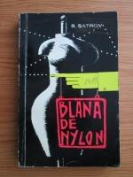 Anticariat: S. Satrov - Blana de Nylon