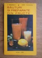 Anticariat: S. Teodorescu - Bauturi si preparate din fructe