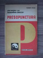 Anticariat: Sabin Ivan - Presopunctura
