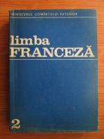 Anticariat: Sabina Osman, Mircea Gheorghe - Limba Franceza Curs (volumul 2)