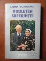 Sabina Wurmbrand - Nobletea suferintei