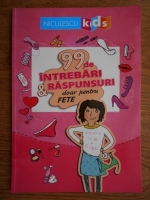 Anticariat: Sabine Thor Wiedemann  - 99 de intrebari si raspunsuri doar pentru fete