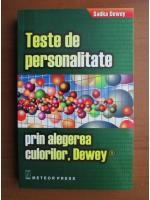 Anticariat: Sadka Dewey - Teste de personalitate prin alegerea culorilor, Dewey