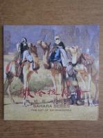 Anticariat: Sahara series, the art of Shi Shaochen