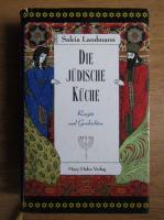 Salcia Landmann - Die judische kuche