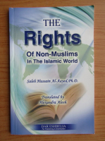 Saleh Hussain Al-Aayed - The rights of non-muslims in the islamic world