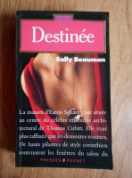 Anticariat: Sally Beauman - Destinee