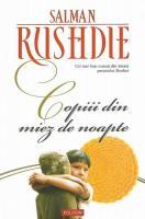 Anticariat: Salman Rushdie - Copiii din miez de noapte