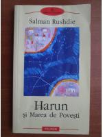Anticariat: Salman Rushdie - Harun si marea de povesti
