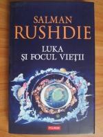 Salman Rushdie - Luka si focul vietii