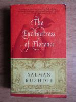 Salman Rushdie - The enchantress of Florence