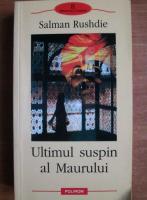 Anticariat: Salman Rushdie - Ultimul suspin al Maurului