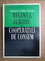 Anticariat: Salvator Bradeanu - Regimul juridic al cooperatiei de consum