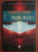 Anticariat: Salwa Al Neimi - Proba mierii