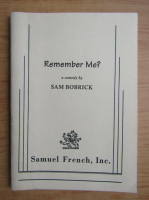 Anticariat: Sam Bobrick - Remember me?