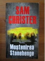 Anticariat: Sam Christer - Mostenirea Stonehenge