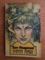 Anticariat: Sam Waagenaar - Mata Hari