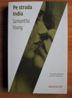 Anticariat: Samantha Young - Pe strada India