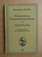Anticariat: Sammlung Goschen - Wechselstrom-Kommutatormaschinen (1928)
