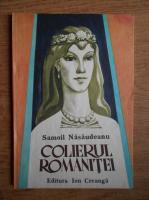 Samoila Nasaudeanu - Colierul Romanitei (ilustratii de Romeo Voinescu)