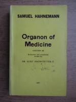 Anticariat: Samuel Hahnemann - Organon of medicine