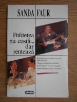 Sanda Faur - Politetea nu costa... dar renteaza