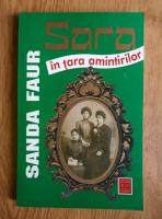Sanda Faur - Sara in tara amintirilor