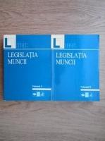 Anticariat: Sanda Ghimpu, Alexandru Ticlea - Legislatia muncii