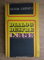 Anticariat: Sanda Ghimpu - Dialog despre lege