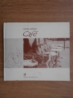 Anticariat: Sanda Nitescu - Cafe. O microtipologie a cafenelelor pariziene