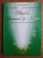 Anticariat: Sanda Stefan - Daruim lumina si iubire pentru vindecarea mentala si spirituala