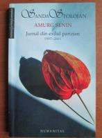 Anticariat: Sanda Stolojan - Amurg senin. Jurnal din exilul parizian 1997-2001