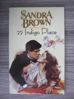 Anticariat: Sandra Brown - 22 Indigo Place