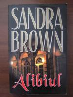 Anticariat: Sandra Brown - Alibiul