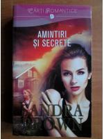 Sandra Brown - Amintiri si secrete