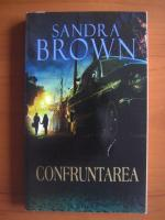 Sandra Brown - Confruntarea