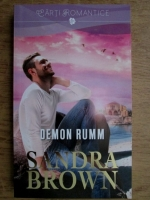 Anticariat: Sandra Brown - Demon Rumm